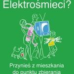 Pozbądź się elektrośmieci