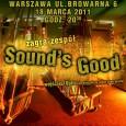 W najbliższym czasie poniatowska kapela reggae Sound's Good zagra 3 koncerty w różnych miejscowościach. Już jutro tj. w piątek 18 marca wystąpią w klubie Grawitacja przy ulicy Browarnej 6 w […]