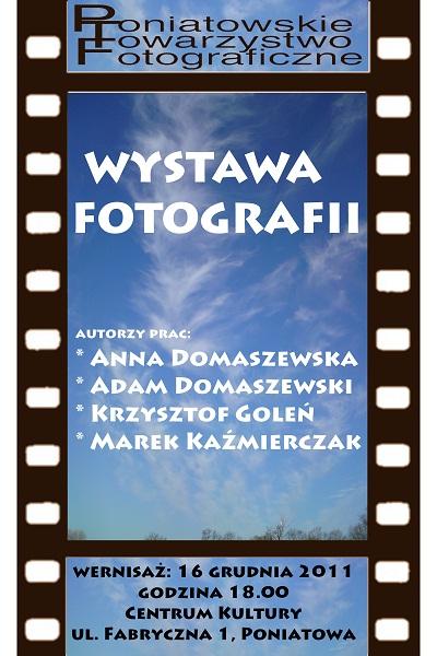 Wystawa fotografii Poniatowskiego Towarzystwa Fotograficznego